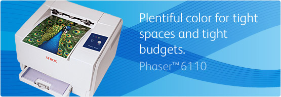 Phaser 6110 - Plentiful color for tight spaces<br/> and tight budgets