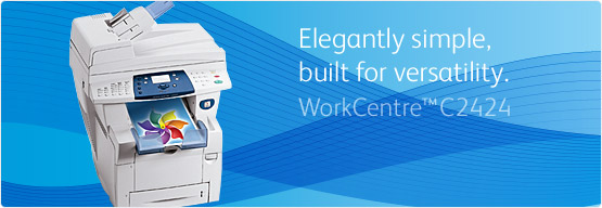 WorkCentre C2424 - Elegantly simple, built for versatility
