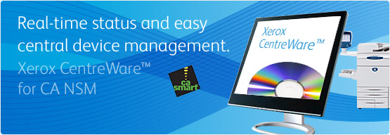 Printer Management Software - Xerox CentreWare for CA NSM