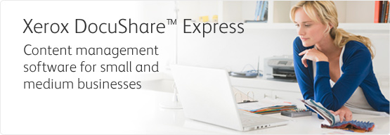 Xerox DocuShare Express - Content and document management software for small and medium businesses