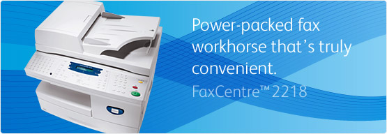 FaxCentre 2218 - Power-packed fax workhorse that's truly convenient
