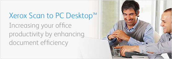 Xerox Scan to PC Desktop - Increasing your office productivity by enhancing document efficiency