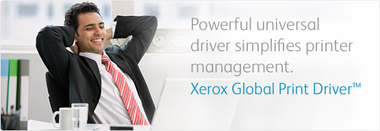 Xerox Global Print Driver - Powerful universal driver simplifies printer management.