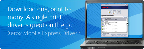 Xerox Mobile Express Driver™ - Download one and print to many. A single printer driver is great on the go.