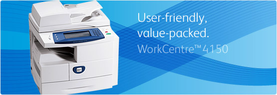 WorkCentre 4150 - User-friendly Value-packed